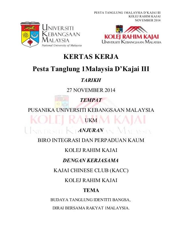 PESTA TANGLUNG 1MALAYSIA D'KAJAI III KOLEJ RAHIM KAJAI NOVEMBER 2014 KERTAS KERJA Pesta Tanglung 1Malaysia D'Kajai III TAR...