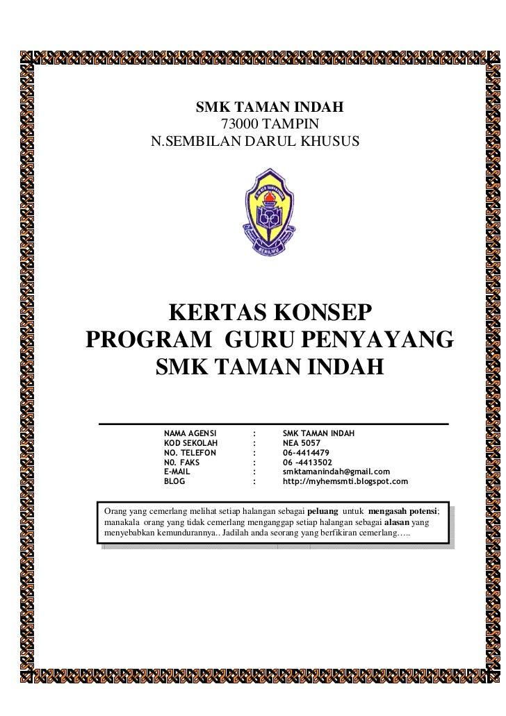 SMK TAMAN INDAH                    73000 TAMPIN            N.SEMBILAN DARUL KHUSUS     KERTAS KONSEPPROGRAM GURU PENYAYANG...