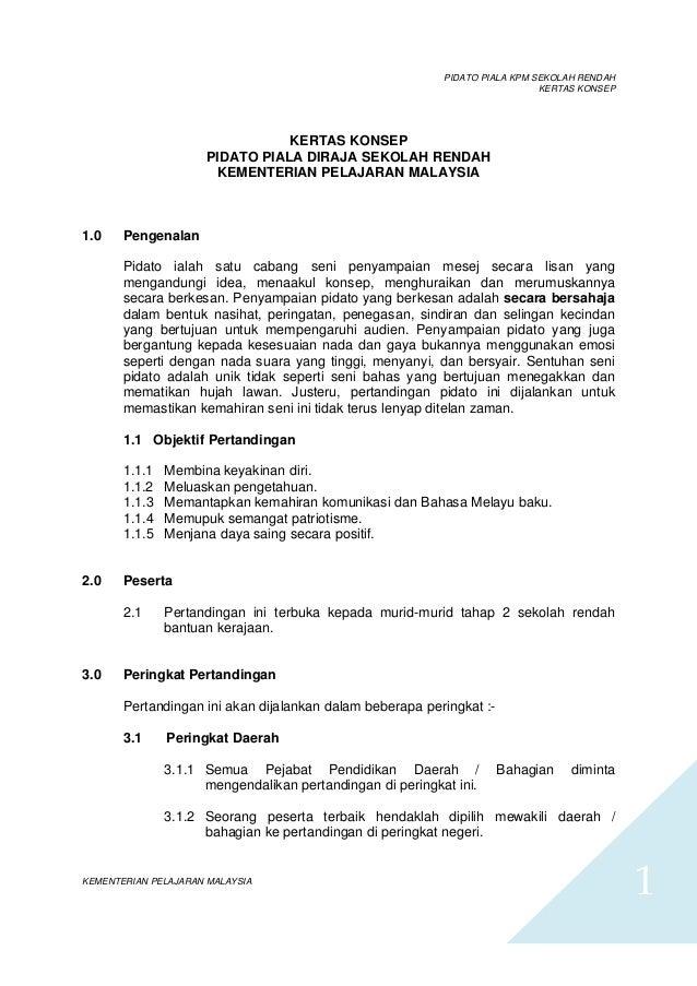 PIDATO PIALA KPM SEKOLAH RENDAHKERTAS KONSEPKEMENTERIAN PELAJARAN MALAYSIA1KERTAS KONSEPPIDATO PIALA DIRAJA SEKOLAH RENDAH...