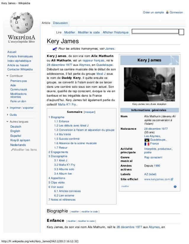 Kery James - Wikipédia Créer un compte  Connexion  Article Discussion Lire Modifier Modifier le code Afficher l'historique...