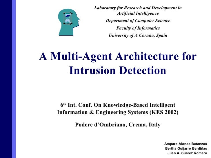 6 th  Int. Conf. On Knowledge-Based Intelligent Information & Engineering Systems (KES 2002) Podere d'Ombriano, Crema, Ita...