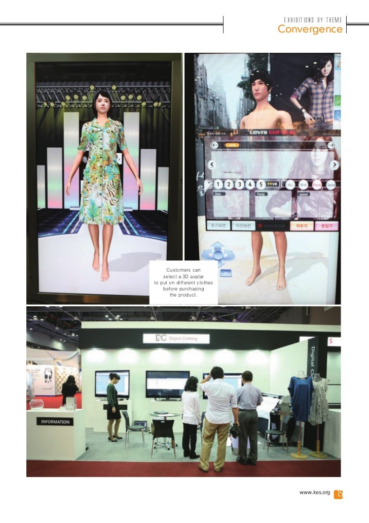 Exhibitions by Theme                              Convergence     Customers can    select a 3D avatarto put on different c...