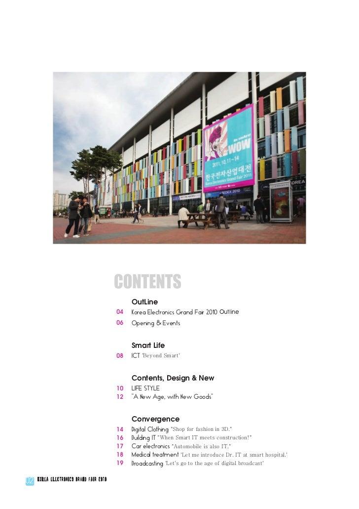 OutLine                                         04   Korea Electronics Grand Fair 2010 Outline                            ...