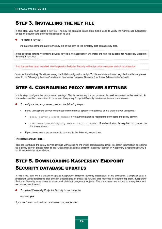 I N S T A L L A T I O N G U I D E 24 STEP 3. INSTALLING THE KEY FILE In this step, you must install a key file. The key fi...