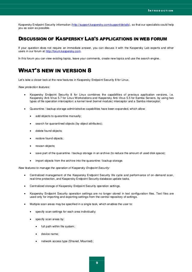 I N T R O D U C T I O N 9 Kaspersky Endpoint Security information (http://support.kaspersky.com/support/details), so that ...