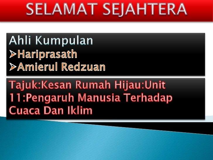 SELAMAT SEJAHTERA<br />AhliKumpulan<br /><ul><li>Hariprasath