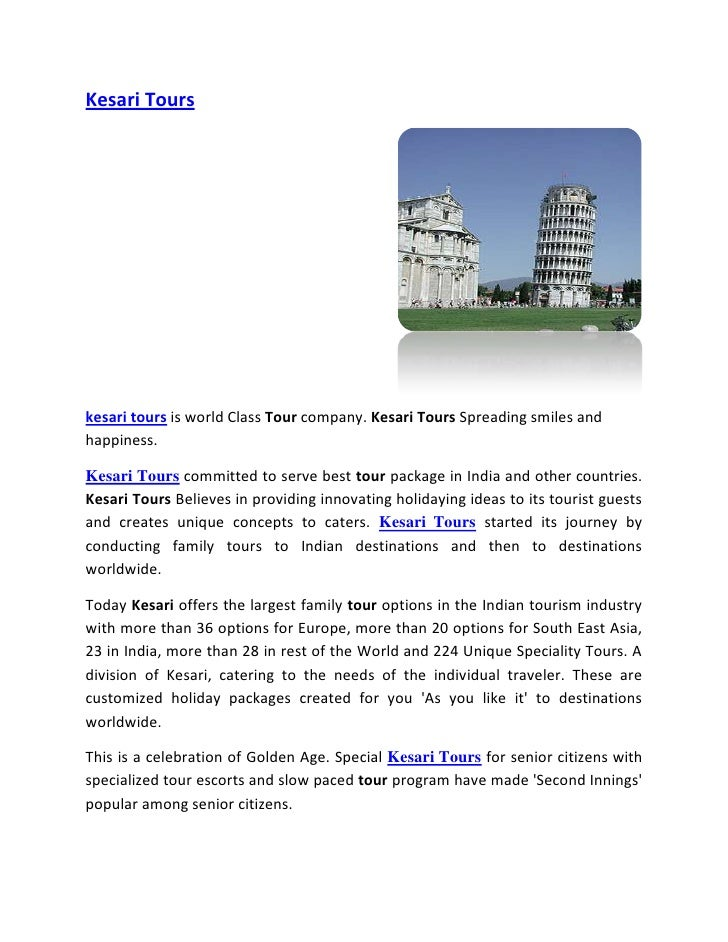 Kesari Tourskesari tours is world Class Tour company. Kesari Tours Spreading smiles andhappiness.Kesari Tours committed to...