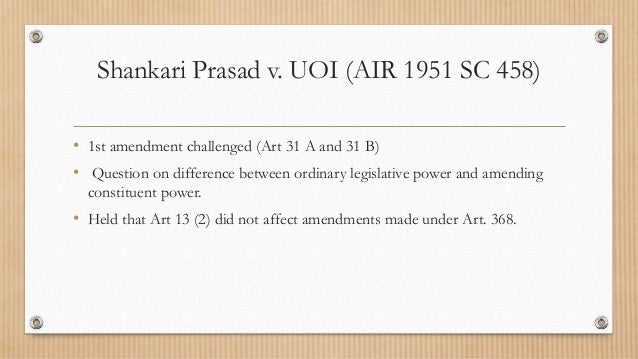 a case sajjan singh v state of rajasthan In this case shankari pardesh vs union of india 1951 supreme court and sajjan singh vs state of rajasthan 1965 were overruled these two cases also landmark judgement of amendment 1st to 17th.