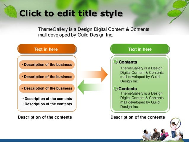 Click to edit title style  ThemeGallery is a Design Digital Content & Contents  mall developed by Guild Design Inc.  Text ...