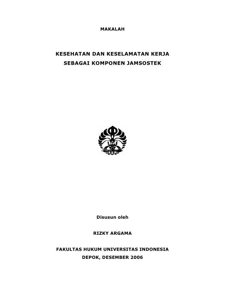 MAKALAH     KESEHATAN DAN KESELAMATAN KERJA   SEBAGAI KOMPONEN JAMSOSTEK                 Disusun oleh              RIZKY A...