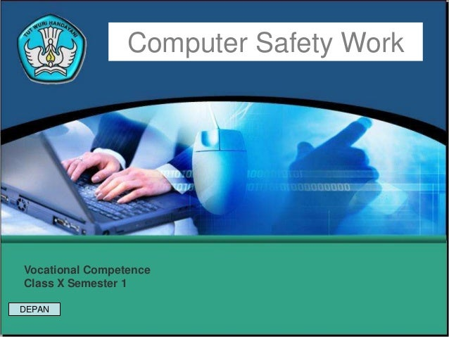 Computer Safety WorkVocational CompetenceClass X Semester 1DEPAN