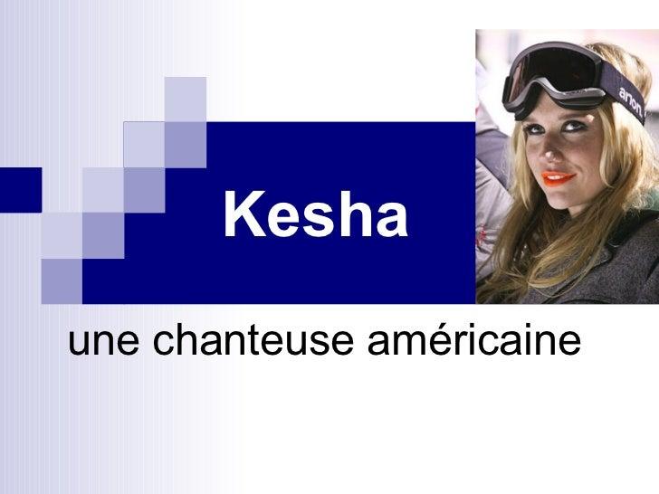 Kesha une chanteuse américaine
