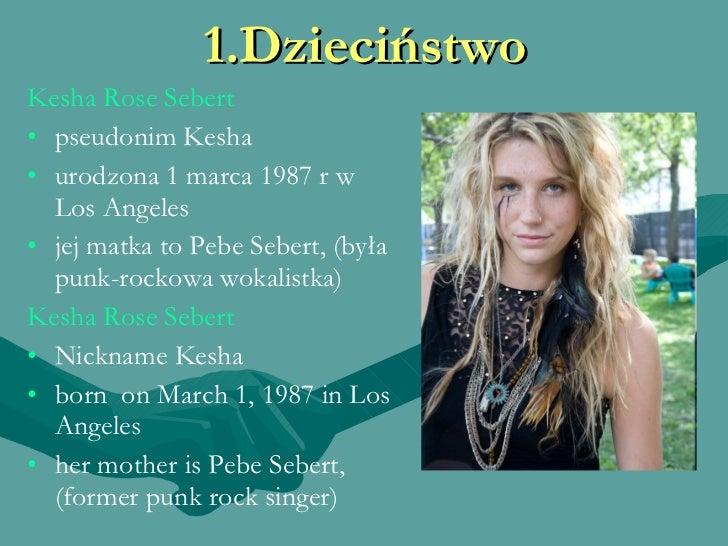 Z kim spotyka się Kesha Sbert