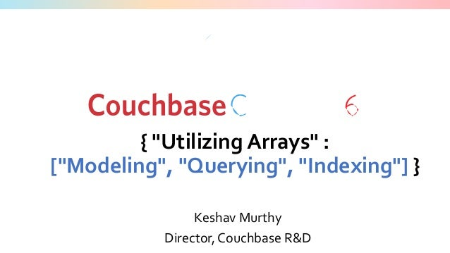Utilizing Arrays: Modeling, Querying and Indexing