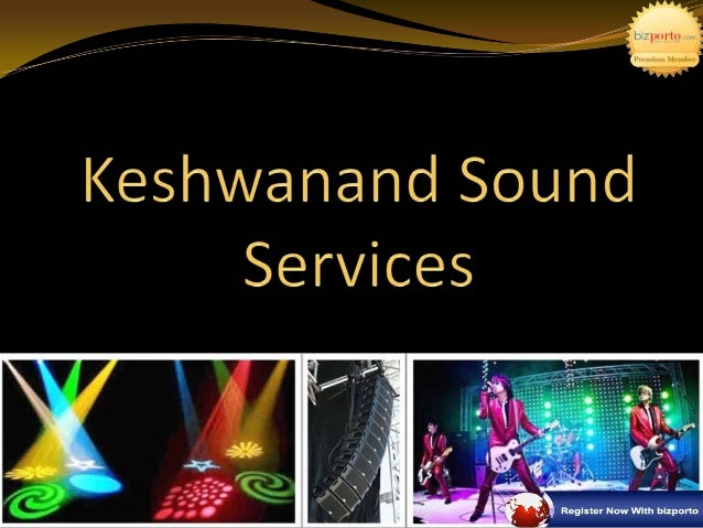 Introduction 'Marvelous' the only word I the proprietor of KeshwanandSound, can after about glorious progress of Keshwana...
