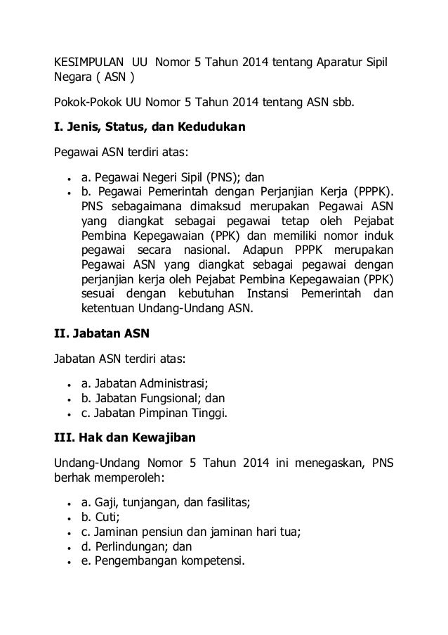 KESIMPULAN UU Nomor 5 Tahun 2014 tentang Aparatur Sipil Negara ( ASN ) Pokok-Pokok UU Nomor 5 Tahun 2014 tentang ASN sbb. ...