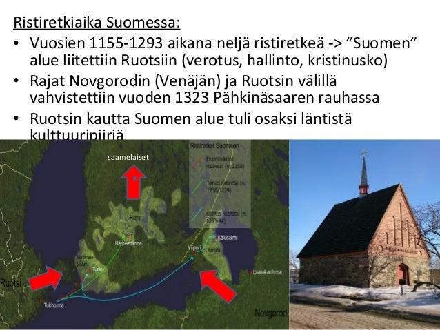 """Ristiretkiaika Suomessa: • Vuosien 1155-1293 aikana neljä ristiretkeä -> """"Suomen"""" alue liitettiin Ruotsiin (verotus, halli..."""