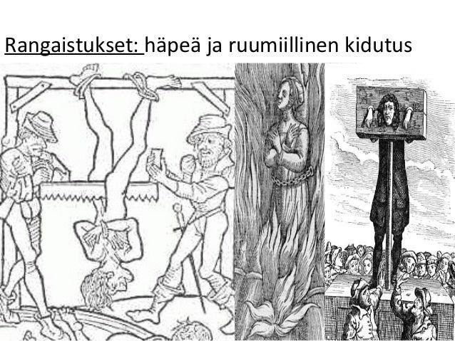 Rangaistukset: häpeä ja ruumiillinen kidutus