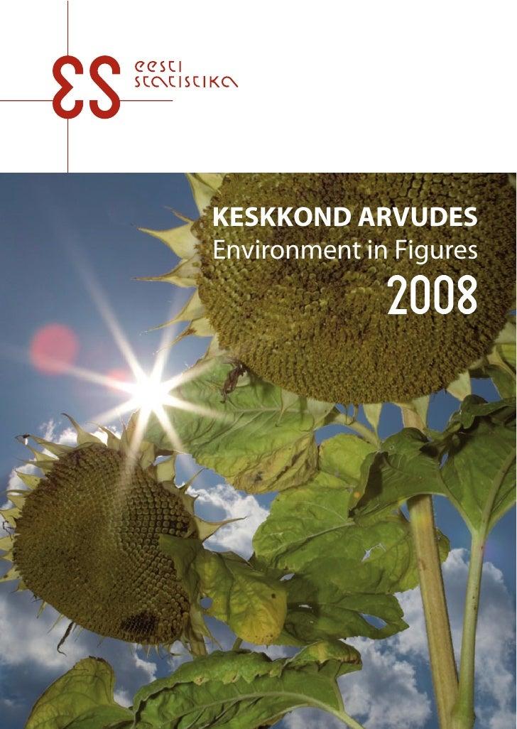 KESKKOND ARVUDES Environment in Figures