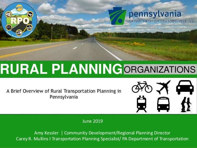 RURAL PLANNINGORGANIZATIONS Click to edit Master text styles A Brief Overview of Rural Transportation Planning in Pennsylv...