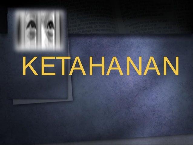 KETAHANAN