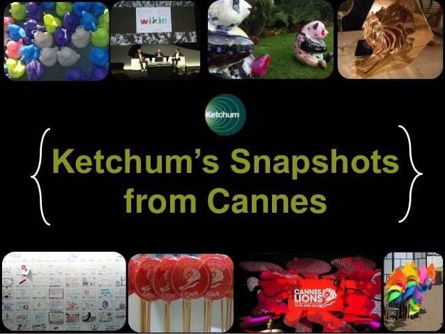 Ketchum's Snapshots from Cannes