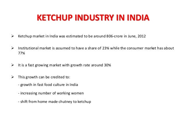 """ketchup market in india Marketresearchnest reports adds """"world ketchup market research report 2023 (covering usa, europe, china, japan, india, south east asia and etc)"""" new report to."""