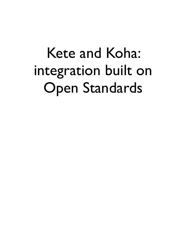 Kete and Koha: integration built on Open Standards
