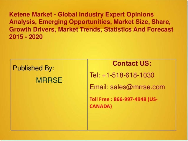 Ketene Market - Global Industry Expert Opinions Analysis, Emerging Opportunities, Market Size, Share, Growth Drivers, Mark...