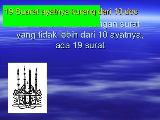 Kemudian diikuti dengan suratKemudian diikuti dengan surat yang tidak lebih dari 10 ayatnya,yang tidak lebih dari 10 ayatn...