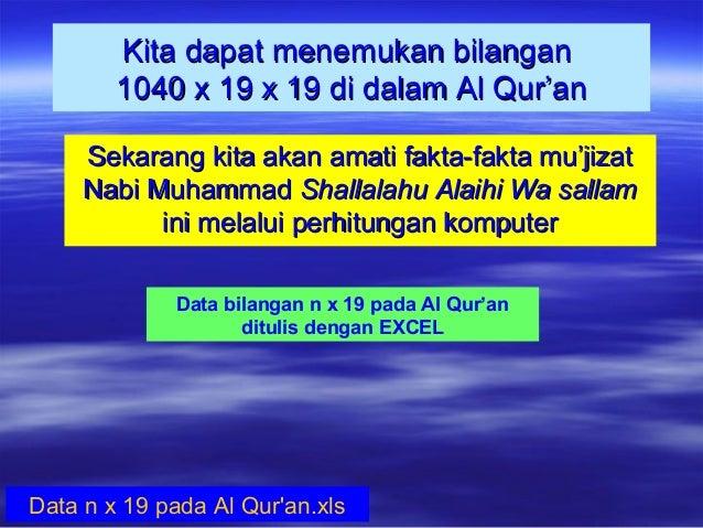 Kita dapat menemukan bilanganKita dapat menemukan bilangan 1040 x 19 x 19 di dalam Al Qur'an1040 x 19 x 19 di dalam Al Qur...