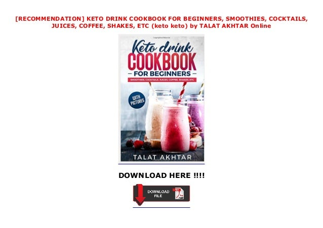 Recommendation Keto Drink Cookbook For Beginners Smoothies Cockt