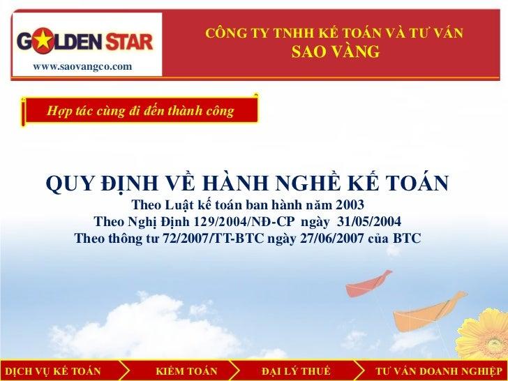 CÔNG TY TNHH KẾ TOÁN VÀ TƯ VẤN                                           SAO VÀNG    www.saovangco.com      Hợp tác cùng đ...