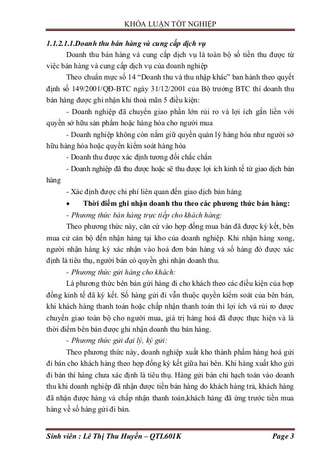 KHÓA LUẬN TỐT NGHIỆP Sinh viên : Lê Thị Thu Huyền – QTL601K Page 3 1.1.2.1.1.Doanh thu bán hàng và cung cấp dịch vụ Doanh ...