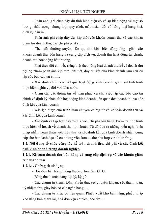 KHÓA LUẬN TỐT NGHIỆP Sinh viên : Lê Thị Thu Huyền – QTL601K Page 8 - Phản ánh, ghi chép đầy đủ tình hình hiện có và sự biế...