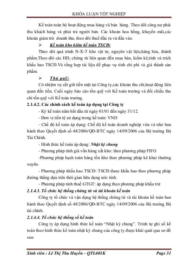 KHÓA LUẬN TỐT NGHIỆP Sinh viên : Lê Thị Thu Huyền – QTL601K Page 31 Kế toán toàn bộ hoạt động mua hàng và bán hàng. Theo d...