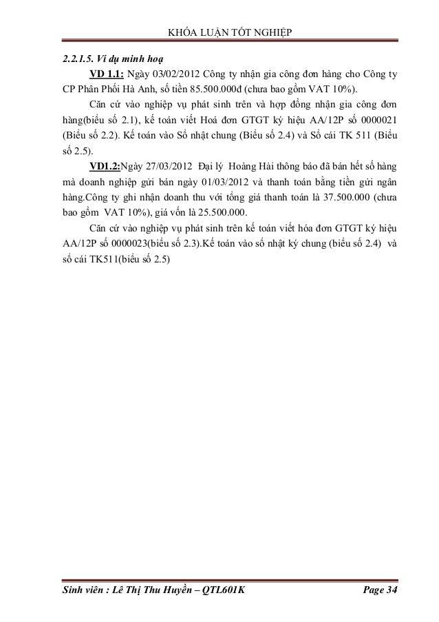 KHÓA LUẬN TỐT NGHIỆP Sinh viên : Lê Thị Thu Huyền – QTL601K Page 34 2.2.1.5. Ví dụ minh hoạ VD 1.1: Ngày 03/02/2012 Công t...