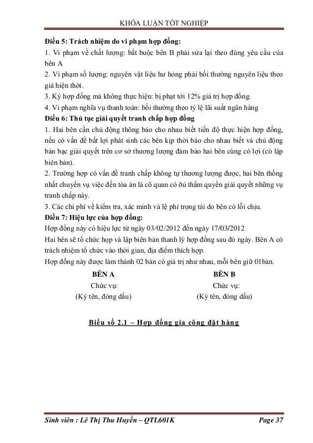 KHÓA LUẬN TỐT NGHIỆP Sinh viên : Lê Thị Thu Huyền – QTL601K Page 37 Điều 5: Trách nhiệm do vi phạm hợp đồng: 1. Vi phạm về...