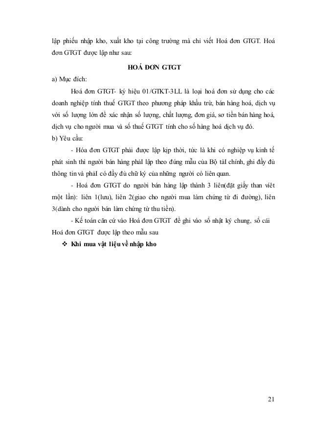 21 lập phiếu nhập kho, xuất kho tại công trường mà chỉ viết Hoá đơn GTGT. Hoá đơn GTGT được lập như sau: HOÁ ĐƠN GTGT a) M...