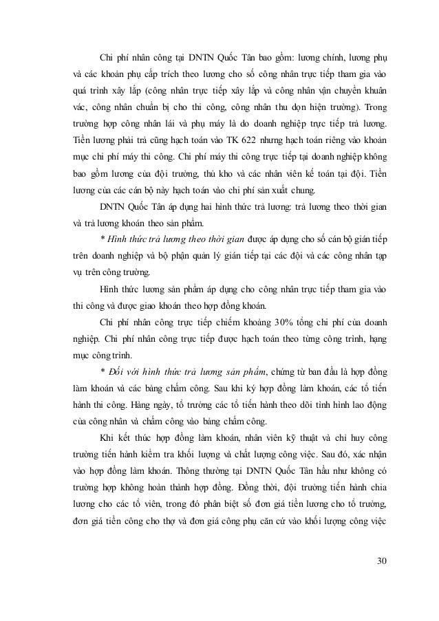 30 Chi phí nhân công tại DNTN Quốc Tân bao gồm: lương chính, lương phụ và các khoản phụ cấp trích theo lương cho số công n...