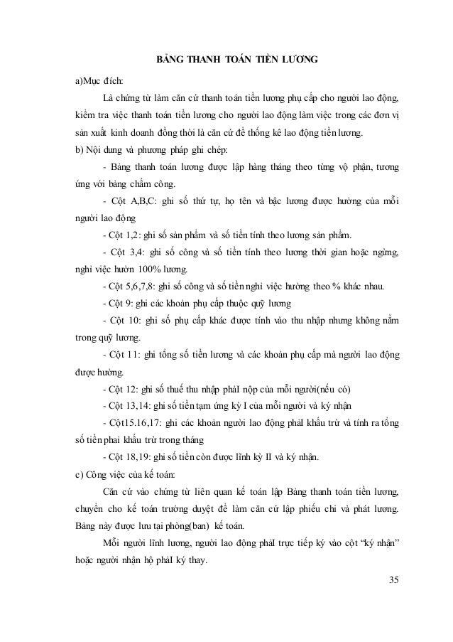 35 BẢNG THANH TOÁN TIỀN LƯƠNG a)Mục đích: Là chứng từ làm căn cứ thanh toán tiền lương phụ cấp cho người lao động, kiểm tr...