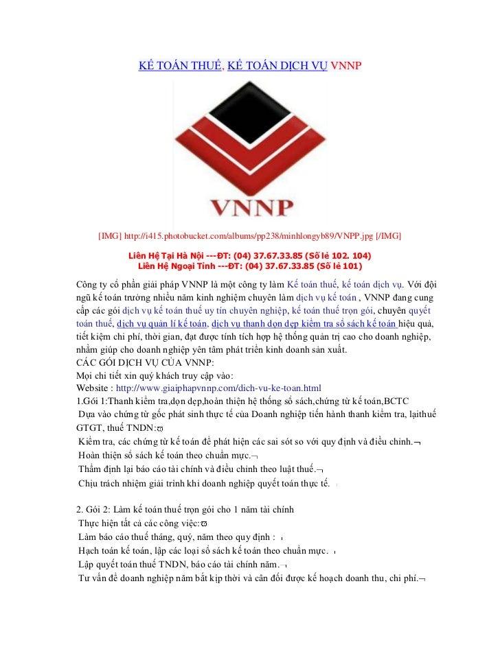 KẾ TOÁN THUẾ, KẾ TOÁN DỊCH VỤ VNNP     [IMG] http://i415.photobucket.com/albums/pp238/minhlongyb89/VNPP.jpg [/IMG]        ...