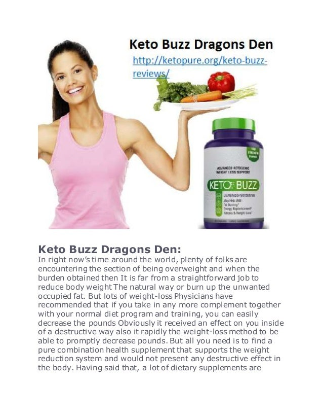 Keto Buzz Dragons Den: In right now's time around the world, plenty of folks are encountering the section of being overwei...