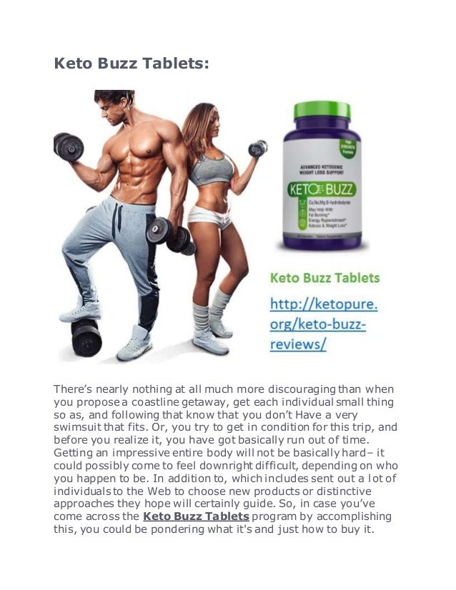 Keto Buzz Tablets: There's nearly nothing at all much more discouraging than when you propose a coastline getaway, get eac...
