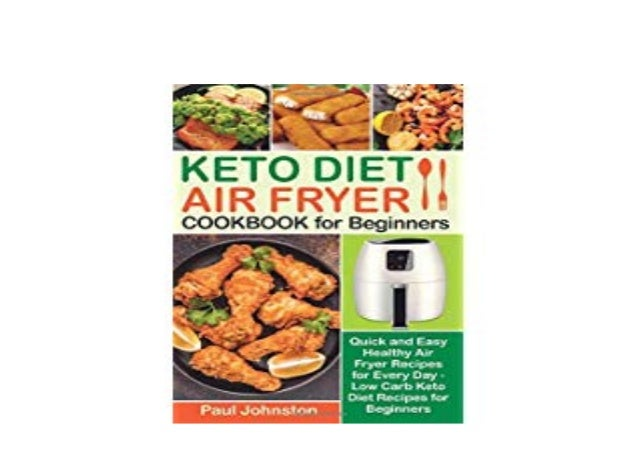 Library F R E E Keto Diet Air Fryer Cookbook For Beginners Quick An