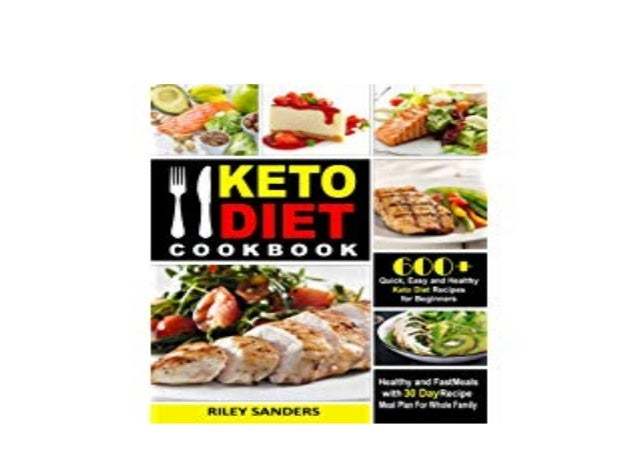 Pdf Keto Diet Cookbook 600 Quick Easy And Healthy Keto Diet Recipe