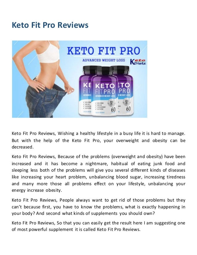 Keto Fit Pro Reviews Keto Fit Pro Reviews, Wishing a healthy lifestyle in a busy life it is hard to manage. But with the h...