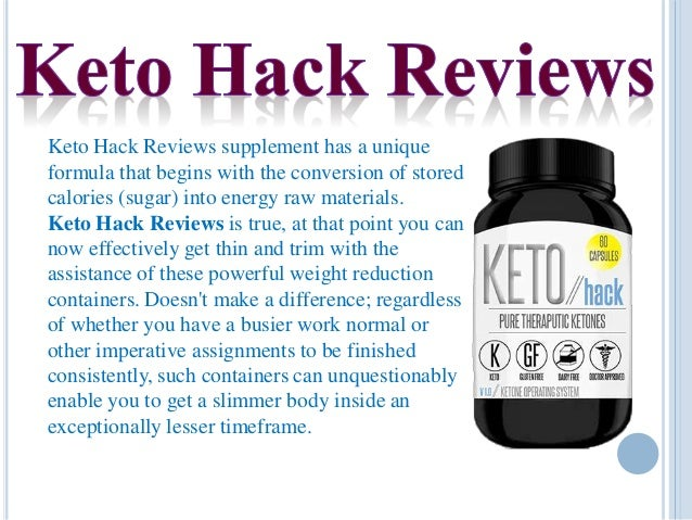 Keto Hack Reviews supplement has a unique formula that begins with the conversion of stored calories (sugar) into energy r...