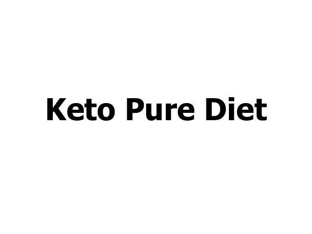 Keto Pure Diet