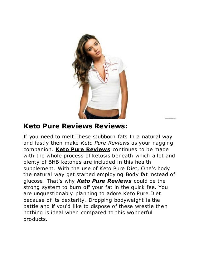 Keto Pure Reviews Reviews: If you need to melt These stubborn fats In a natural way and fastly then make Keto Pure Reviews...